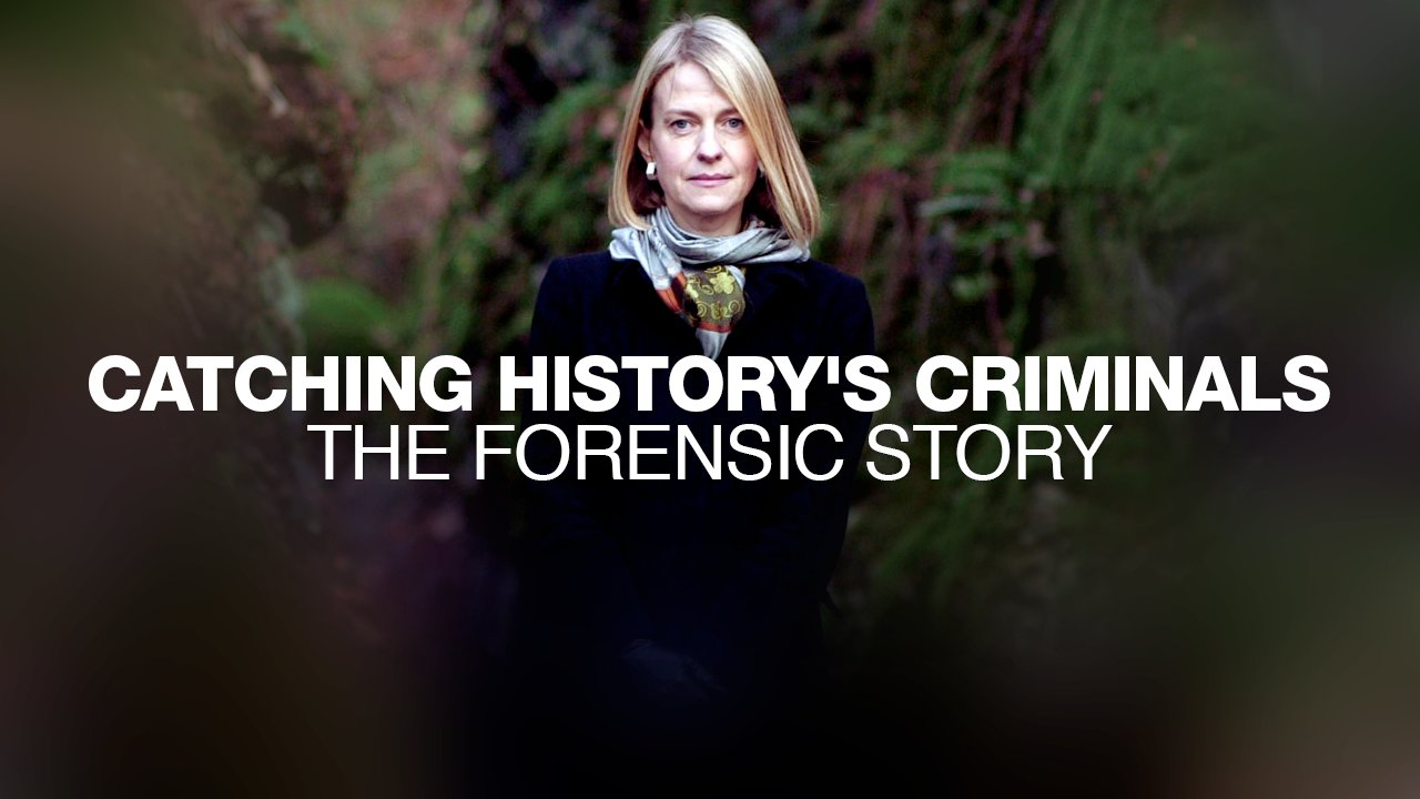 Catching History's Criminals: The Forensic Story