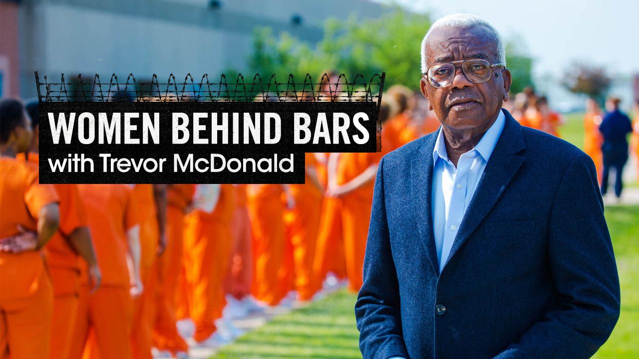 Women Behind Bars with Trevor McDonald