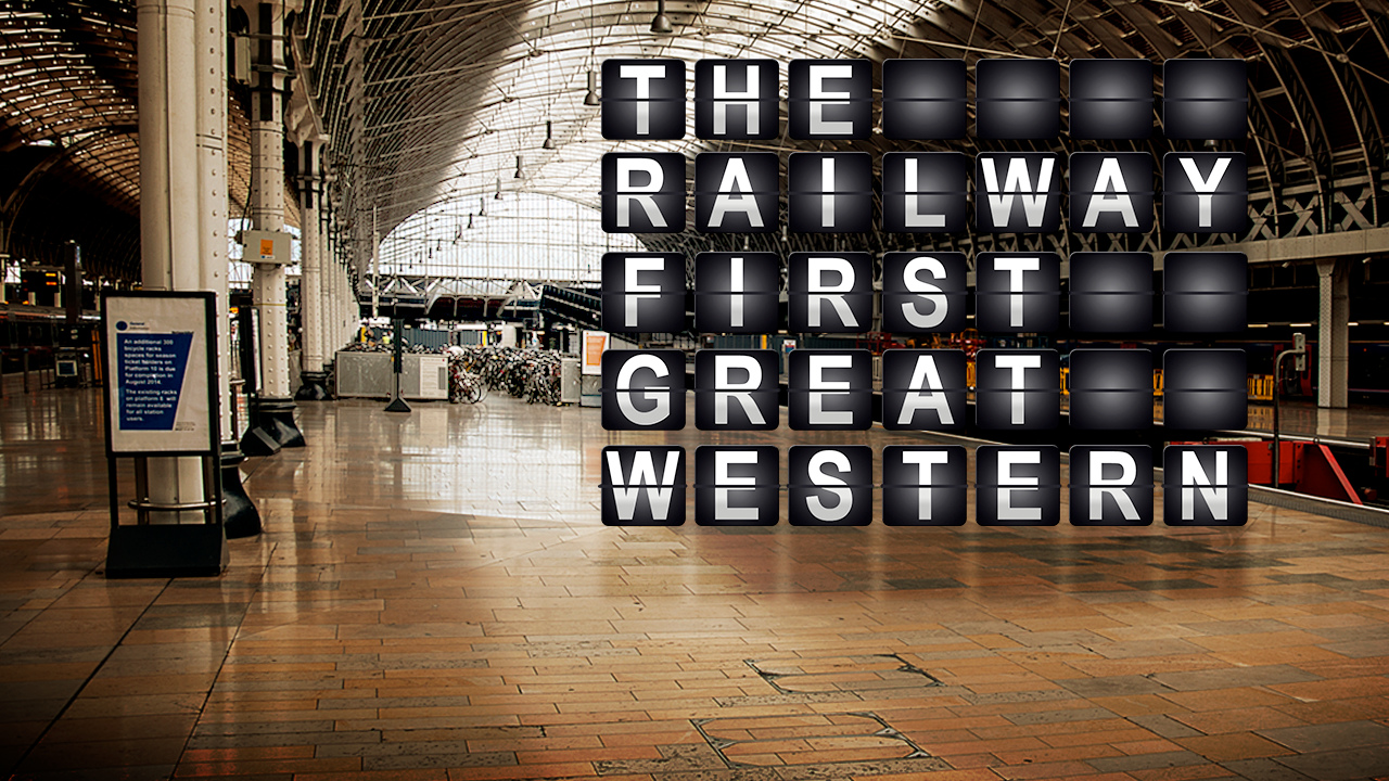 The Railway: First Great Western