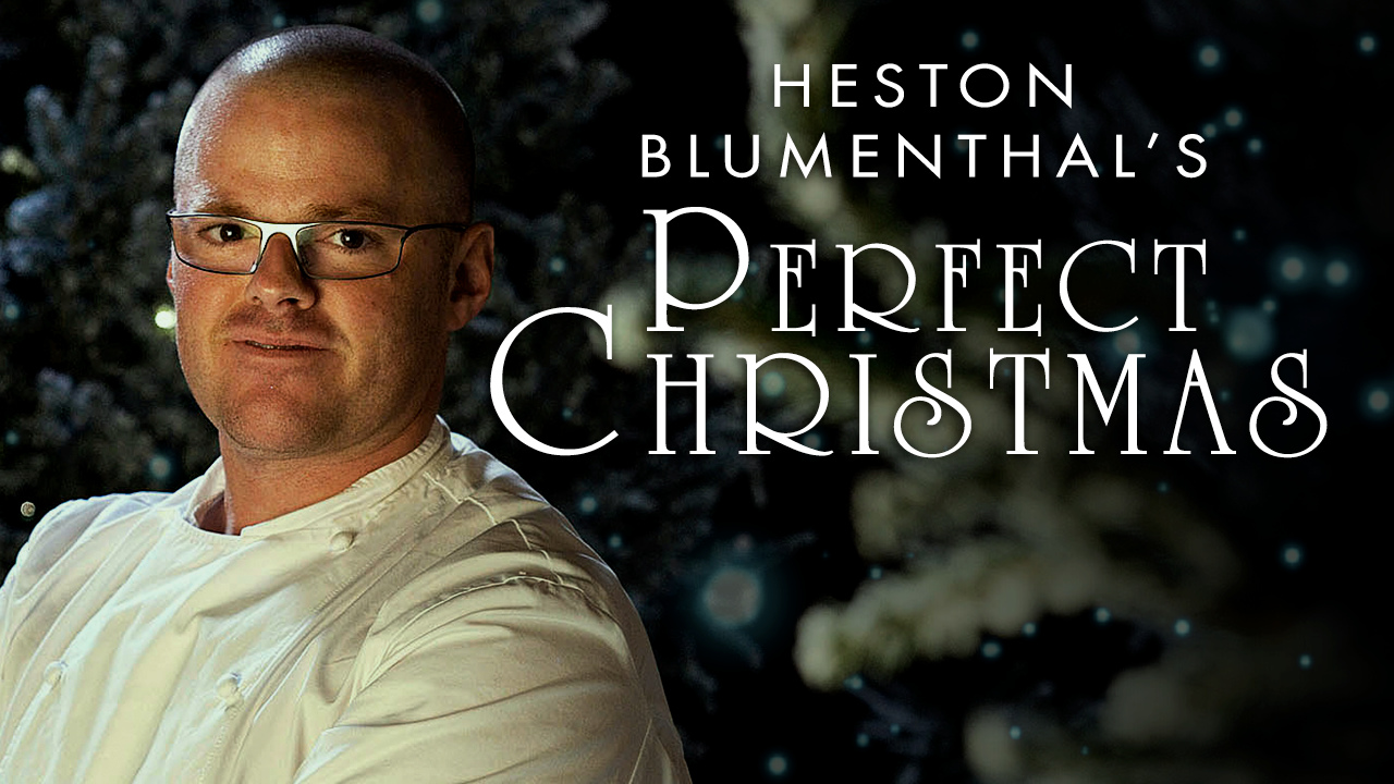 Heston Blumenthal's Perfect Christmas