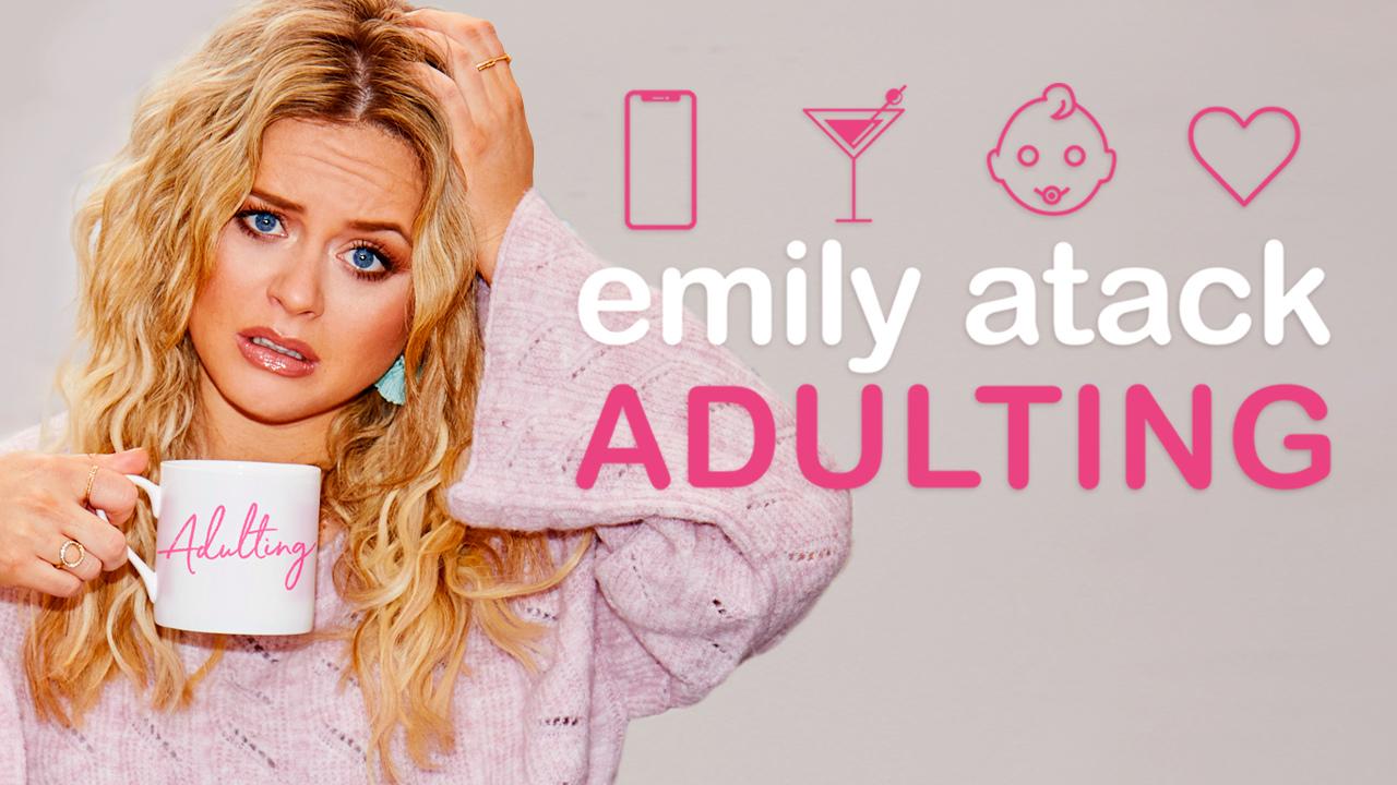 Emily Atack: Adulting