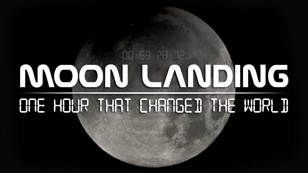 Moon Landing – One Hour That Changed the World